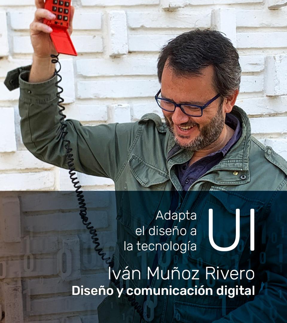 Iván Muñoz Rivero - Diseño y comunicación digital. Asesoría web Barcelona